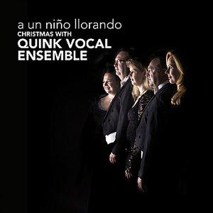 Imagem de 'A Un Niño Llorando - Christmas with Quink Vocal Ensemble'