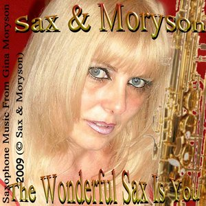 Image for 'The Wonderful Sax Is You'
