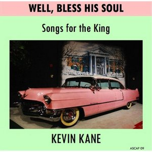 Image for 'Well, Bless His Soul (Songs for the King)'