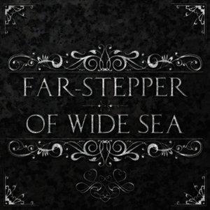 Image for 'Far-Stepper/Of Wide Sea'