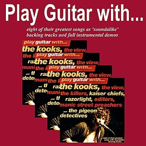 Image for 'Play Guitar With the Kooks, The Killers, The Kaiser Chiefs and Others'
