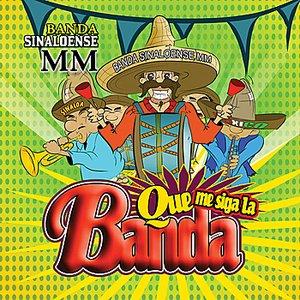 Image for 'Que Me Siga La Banda'