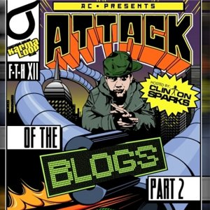 Zdjęcia dla 'Attack of The Blogs Part 2 Hosted by Clinton Sparks'