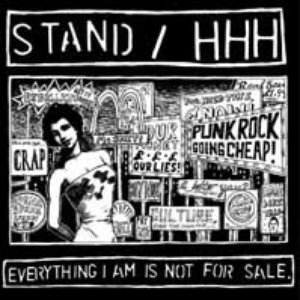 Изображение для 'Stand/HHH - Everything i am is not for sale split CD'