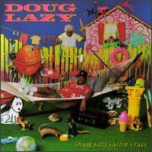 Image for 'Doug Lazy Gettin' Crazy'