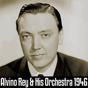 Image pour 'Alvino Rey And His Orchestra 1946'