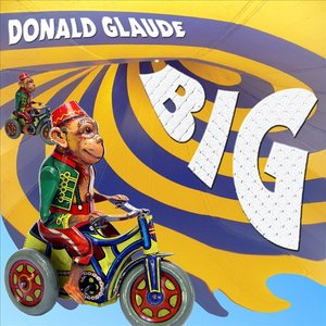 Image for 'Donald Glaude - BIG'