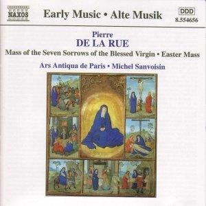 Bild för 'LA RUE:  Mass of the Seven Sorrows of the Blessed Virgin / Missa Pascale'