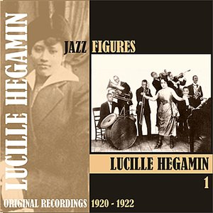 Image for 'Jazz Figures / Lucille Hegamin, (1920 - 1922), Volume 1'