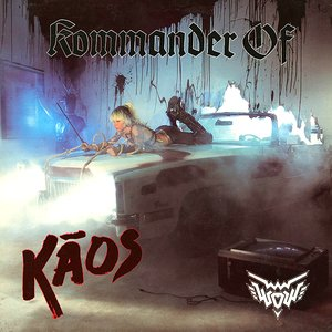 Image for 'Kommander Of Kaos'