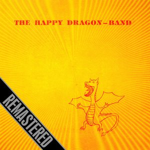 Image pour 'The Happy Dragon-Band - Remastered'