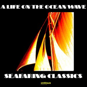 Image for 'A Life on the Ocean Wave'