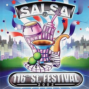 Image for 'Salsa@116th St. Festival 2002'