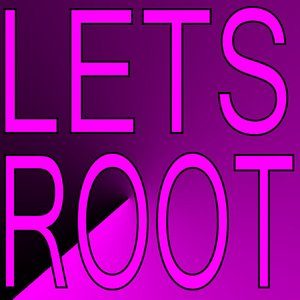 Image for 'Lets Root'