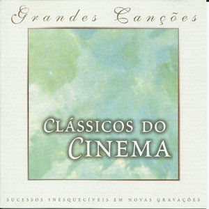 Bild für 'Grandes Canções: Clássicos do Cinema'