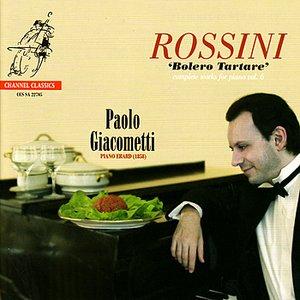 Image for 'Rossini: Bolero Tartare - Complete Works for Piano, Vol. 6'