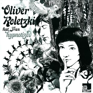 Image for 'Oliver Koletzki feat. Fran'