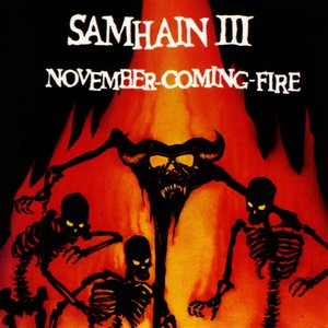 Image for 'Samhain III: November-Coming-Fire'