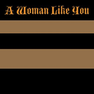 Bild för 'A Woman Like You - Single (Lee Brice Tribute)'
