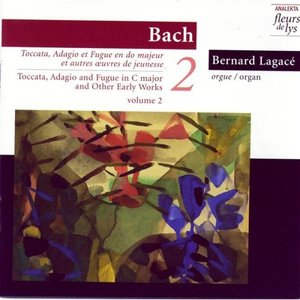 Image for 'Toccata, Adagio & Fugue In C Major (BWV 564) and Other Early Works. Vol.2 (Bach)'