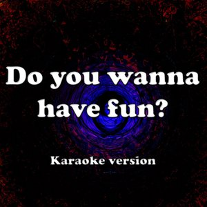 Imagem de 'Do you wanna have fun?'