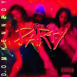 Image pour 'MY TYPE OF PARTY'