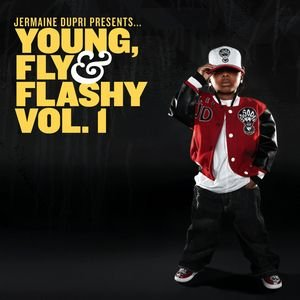 Image for 'Jermaine Dupri Presents... Young, Fly & Flashy Vol. 1'