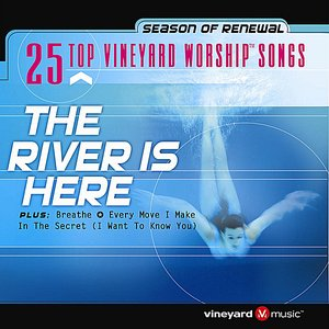 Image for '25 Top Vineyard Worship Songs (The River Is Here)'