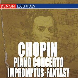 Image for 'Chopin: Piano Concerto No. 1 - Impromptus - Fantasy, Op. 49'