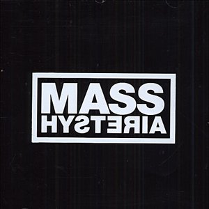 Image for 'MASS HYSTERIA'