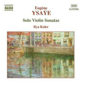 Image for 'Solo Violin Sonatas (Ilya Kaler)'