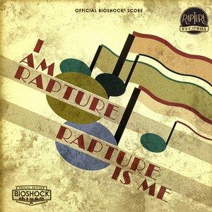 Bild für 'I Am Rapture, Rapture Is Me: Official BioShock Score'
