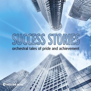 Image for 'Success Stories - Orchestral Tales of Pride and Achievement'