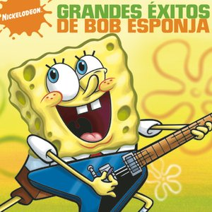 Image for '¡Grandes Éxitos de Bob Esponja Pantalones Cuadrodos!'