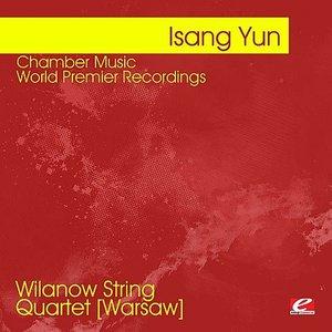 Immagine per 'Yun: Chamber Music - World Premier Recordings (Digitally Remastered)'