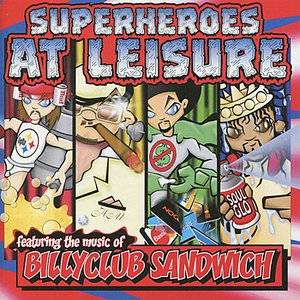 Image for 'Superheroes At Leisure'