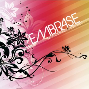 Image for 'Embrase nos coeurs - Live 2007'