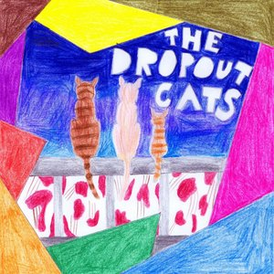 Image for 'The Dropout Cats'