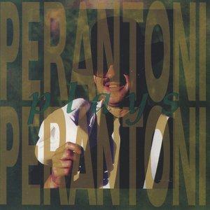 Image for 'Perantoni plays Perantoni'