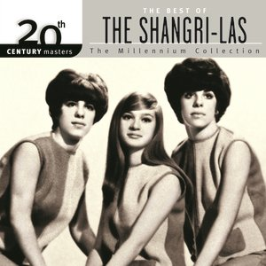 Image for '20th Century Masters: The Millennium Collection: Best of The Shangri-Las'