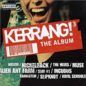 Image for 'Kerrang! The Album, Volume 3 (disc 1)'