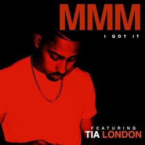 Image for 'I Got It (feat. Tia London) - Single'