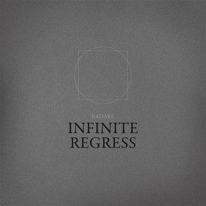Image for 'Infinite Regress'