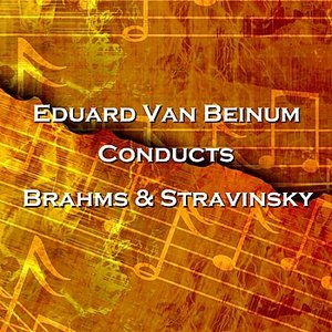 Image for 'Conducts Brahms & Stravinsky'