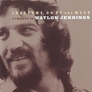 Imagem de 'Lonesome, On'ry And Mean - A Tribute To Waylon Jennings'