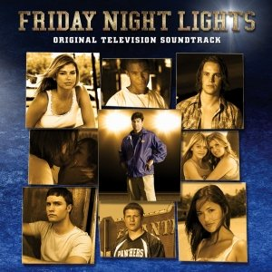 Bild för 'Friday Night Lights Original Television Soundtrack'