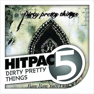 Imagem de 'Dirty Pretty Things Hit Pac - 5 Series'