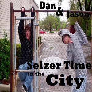 Image for 'Seizer Time in the City'