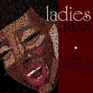 Image for 'Ladies In Jazz - Ella Fitzgerald Vol 5'