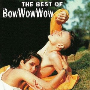 Image pour 'The Best of Bow Wow Wow'